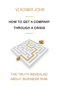 How to Get a Company Through a Crisis