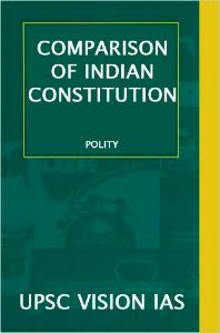COMPARISON OF INDIAN CONSTITUTION
